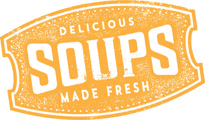 Delicious Soups Sign in Vintage Style