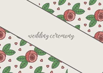 Digitally generated image of wedding ceremony text against floral design on beige background