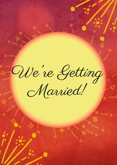 Composition of we're getting married in black text on yellow circle with yellow decoration on red