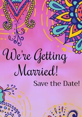 Composition of we're getting married save the date message with colourful flower designs on pink