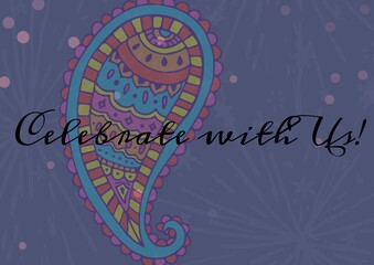 Celebrate with us text against colorful floral designs and pink spots on purple background