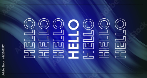 Image of Hello information written in white letters on a blue and chite background